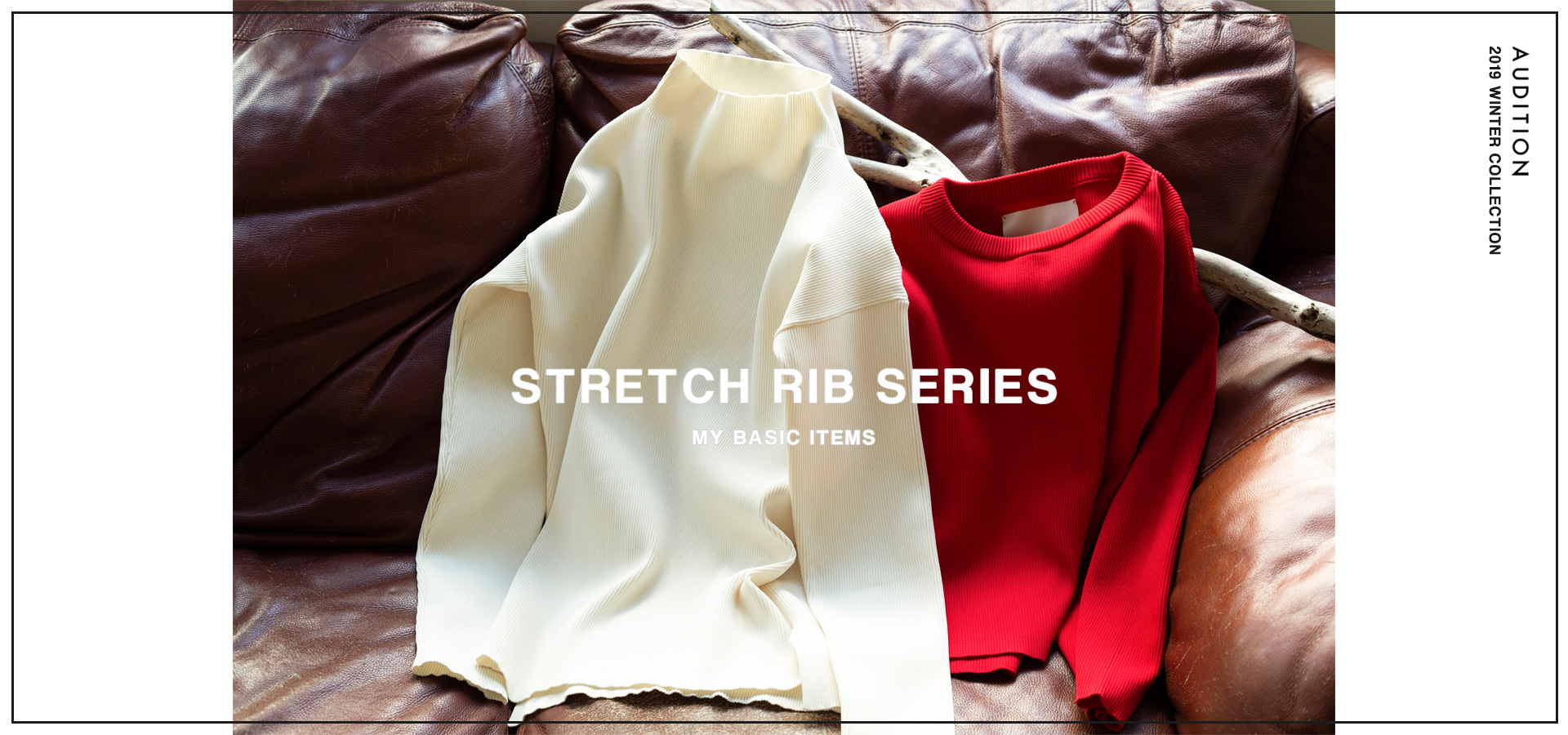 MY BASIC vol.2 - Stretch rib series