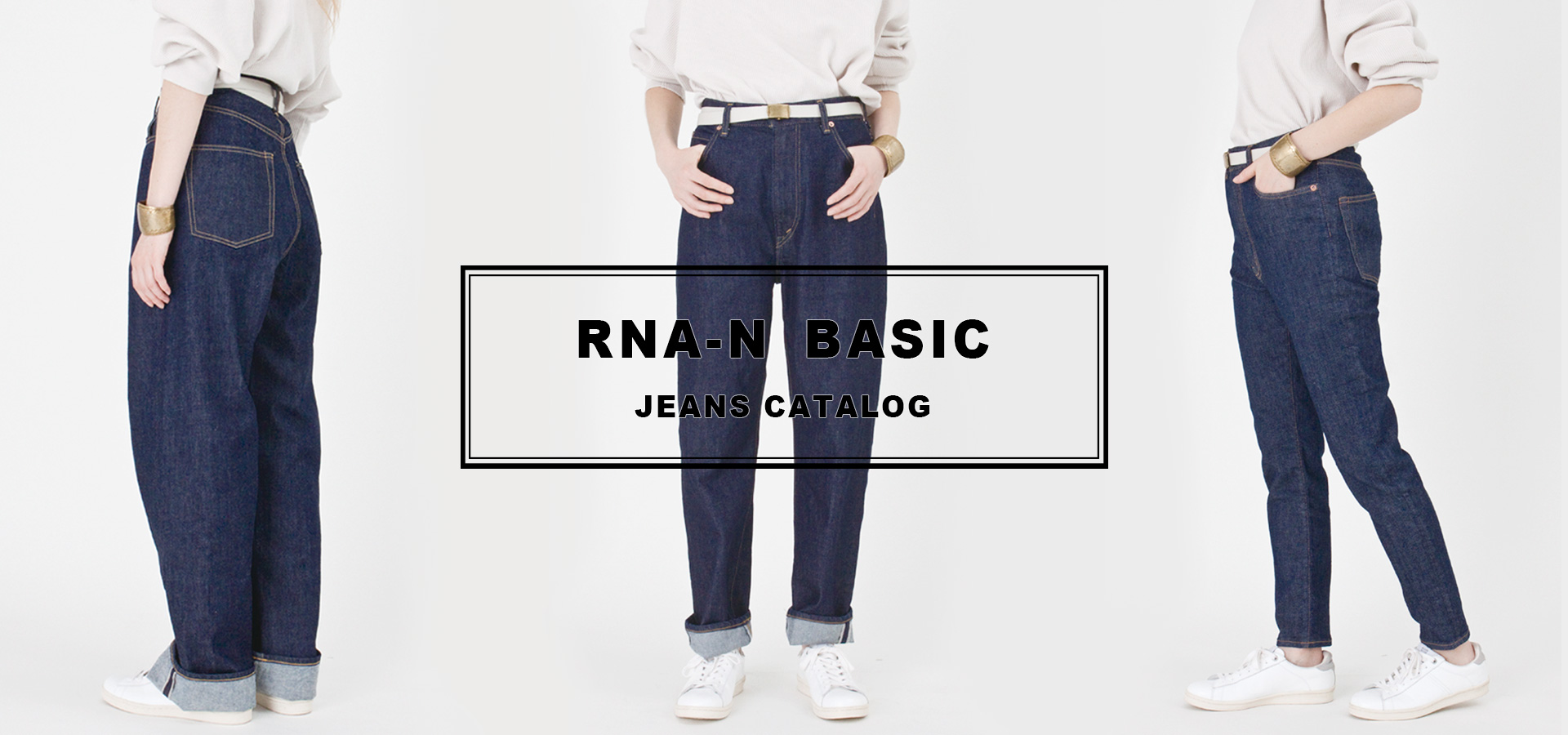 RNA-N BASIC DENIMS