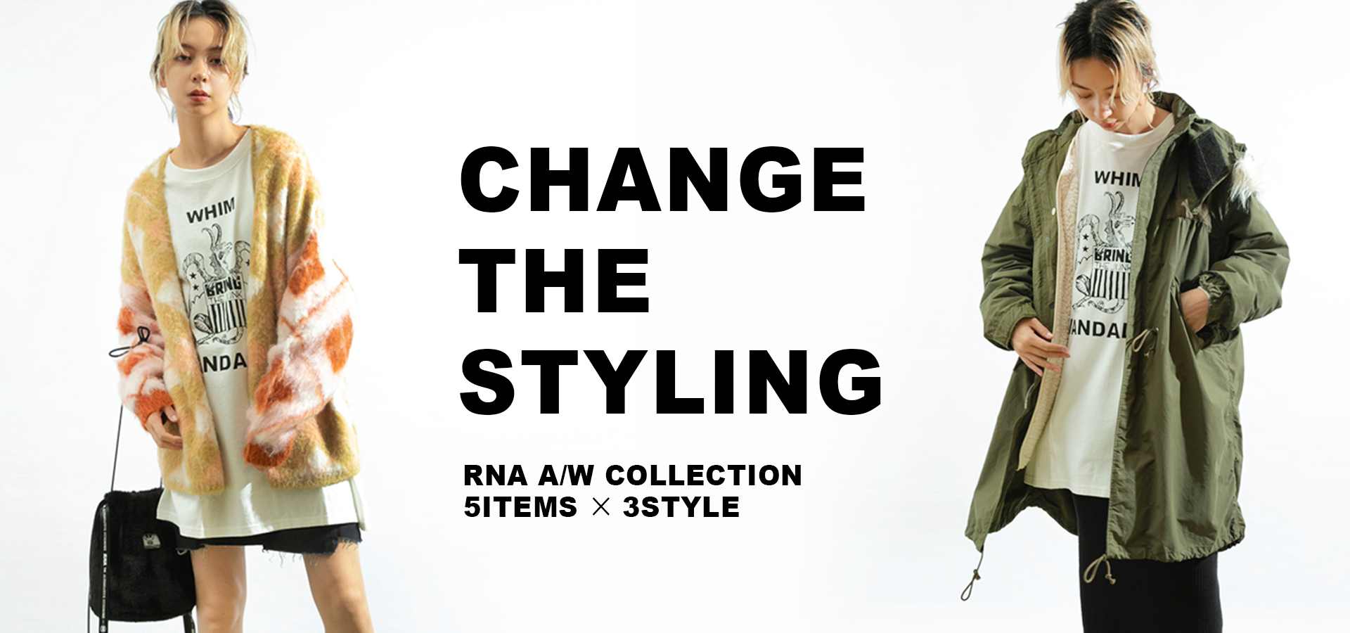 RNA CHANGE THE STYLING