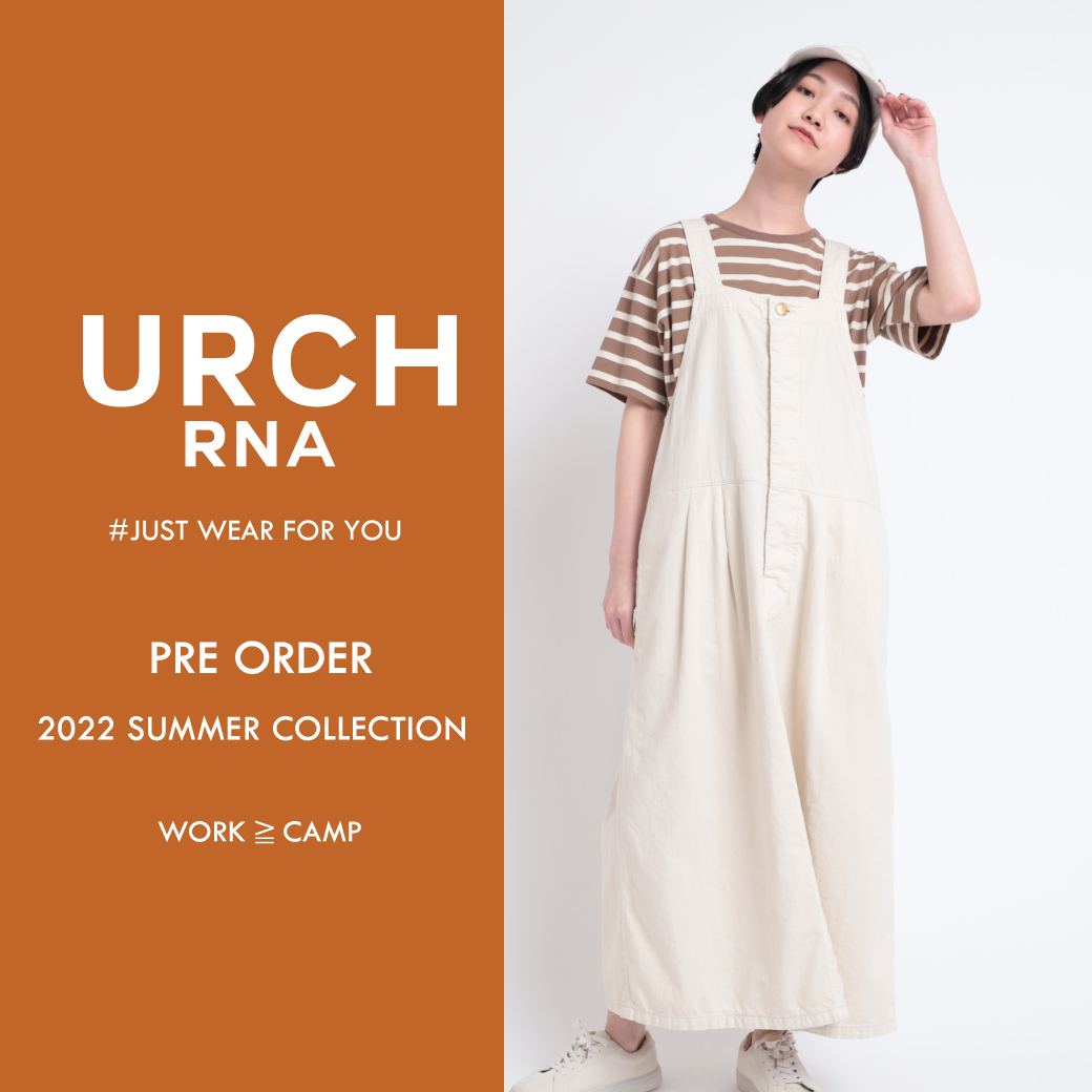 【URCH】2020 SPRING COLLECTION 春の新作が予約開始しました。