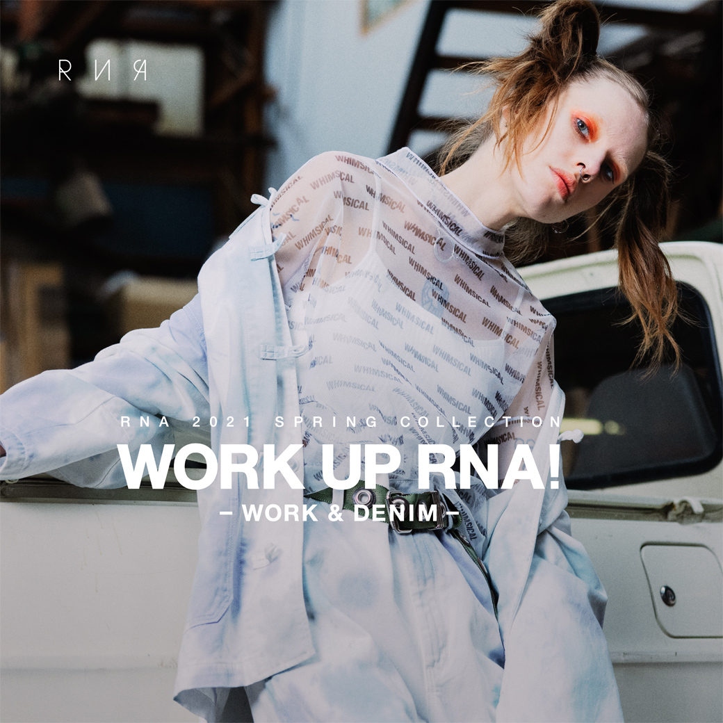 【RNA】WEB カタログ「WORK UP RNA! - WORK & DENIM - 」公開!