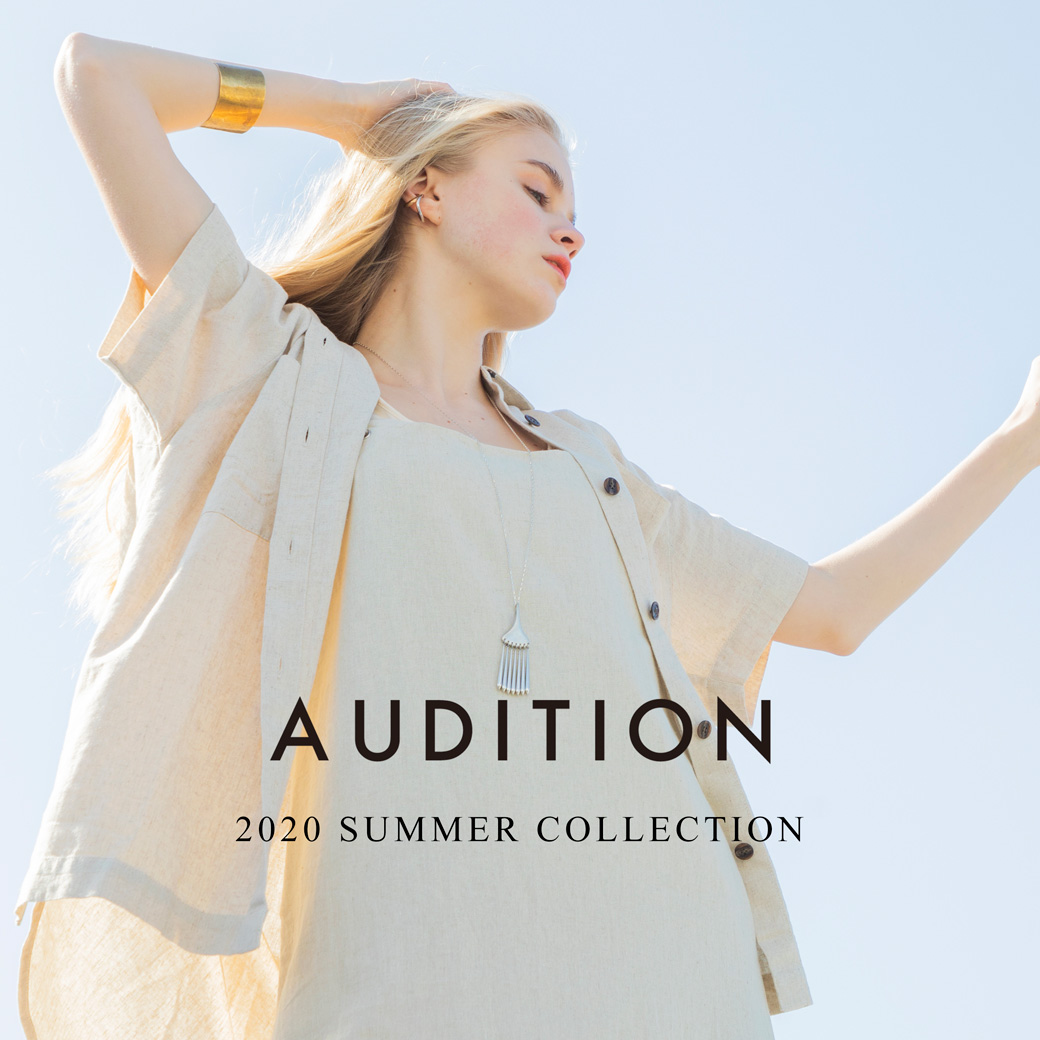 【AUDITION】2020 SUMMER COLLECTION公開!