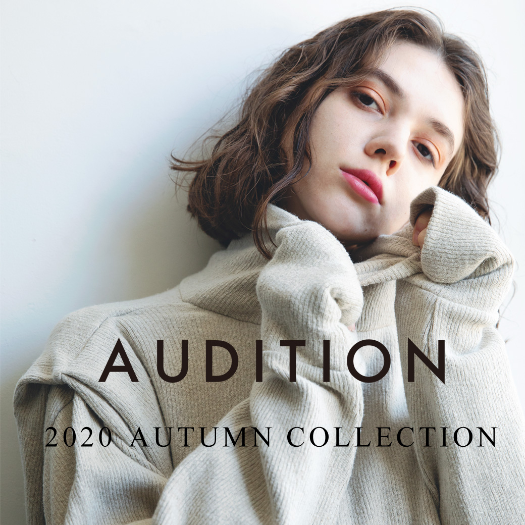 【AUDITION】「2020 AUTUMN COLLECTION」公開!