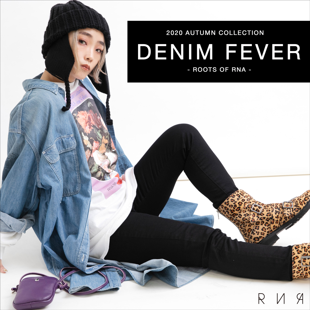【RNA】特集「DENIM FEVER -ROOTS OF RNA-」公開!