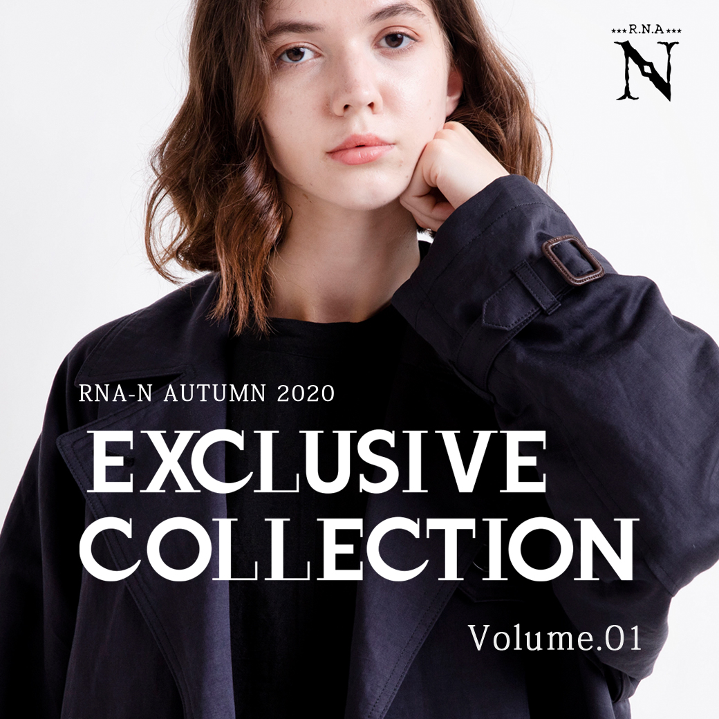 【RNA-N】特集「EXCLUSIVE COLLECTION Volume.01」公開!