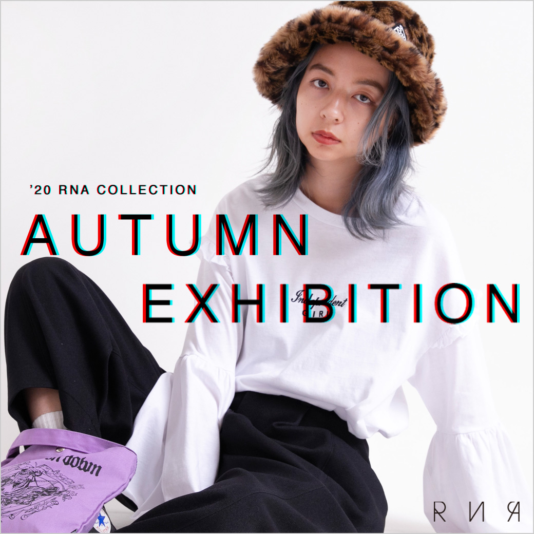 【RNA】特集「AUTUMN EXHIBITION」公開!