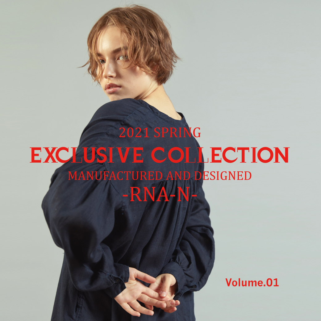 【RNA-N】「2021SS EXCLUSIVE COLLECTION Volume.01」公開!